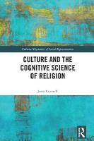 Culture and the Cognitive Science of Religion by James (Booth University College, Canada) Cresswell