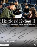 Book of Sides II 2-Page Original Scenes for Actors and Directors by Dave Kost