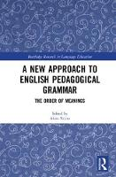 A New Approach to English Pedagogical Grammar The Order of Meanings by Akira (Kyoto University, Japan) Tajino