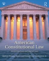 American Constitutional Law Introductory Essays and Selected Cases by Alpheus Thomas (Princeton University) Mason, Donald Grier (Franklin & Marshall College) Stephenson
