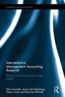 Interventionist Management Accounting Research Theory Contributions with Societal Impact by Petri Suomala, Jouni Lyly-Yrjanainen, Teemu Laine, Falconer Mitchell