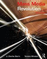 Mass Media Revolution by J. Charles (University of Maryland University College, USA) Sterin, Tameka Winston