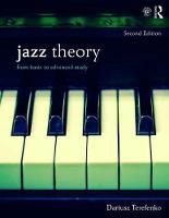 Jazz Theory From Basic to Advanced Study by Dariusz Terefenko
