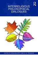 Interreligious Philosophical Dialogues Volume 1 by Graham Oppy, Dr Nick Trakakis