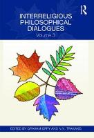Interreligious Philosophical Dialogues by Graham Oppy, Dr Nick Trakakis