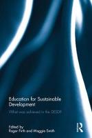 Education for Sustainable Development What Was Achieved in the Desd? by Roger Firth