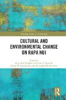 Cultural and Environmental Change on Rapa Nui by Sonia H. Cardinali