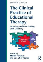 The Clinical Practice of Educational Therapy Learning and Functioning with Diversity by Maxine (Association of Educational Therapists, USA) Ficksman