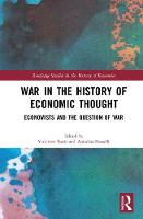War in the History of Economic Thought Economists and the Question of War by Yukihiro (Keio University, Japan) Ikeda