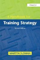 A Handbook for Training Strategy by Martyn Sloman