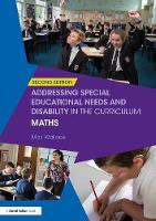 Addressing Special Educational Needs and Disability in the Curriculum: Maths by Max Wallace