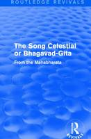 The Song Celestial or Bhagavad-Gita (1906) From the Mahabharata by