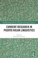 Current Research in Puerto Rican Linguistics by Melvin Gonzalez-Rivera