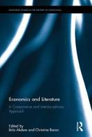 Economics and Literature A Comparative and Interdisciplinary Approach by Cinla Akdere