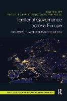 Territorial Governance Across Europe Pathways, Practices and Prospects by Peter Schmitt