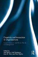 Creativity and Innovation in Organizations Current Research and Recent Trends in Management by Jose Ramos