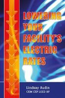 Lowering Your Facility's Electric Rates by Lindsay Audin