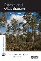 Forests and Globalization Challenges and Opportunities for Sustainable Development by John Innes