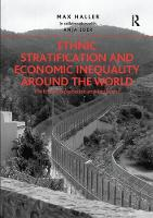 Ethnic Stratification and Economic Inequality Around the World The End of Exploitation and Exclusion? by Anja Eder