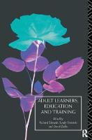 Adult Learners, Education and Training by Richard Edwards