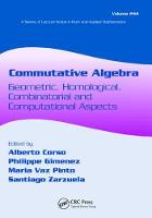 Commutative Algebra Geometric, Homological, Combinatorial and Computational Aspects by Alberto Corso
