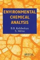 Environmental Chemical Analysis by S. Mitra