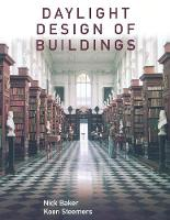 Daylight Design of Buildings A Handbook for Architects and Engineers by Nick Baker