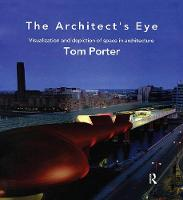 The Architect's Eye by Tom Porter