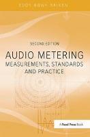 Audio Metering Measurements, Standards and Practice by Eddy Brixen