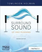 Surround Sound Up and running by Tomlinson Holman