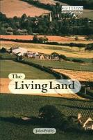 The Living Land Agriculture, Food and Community Regeneration in the 21st Century by Jules Pretty Obe