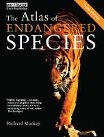 The Atlas of Endangered Species by Richard Mackay