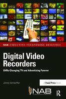 Digital Video Recorders DVRs Changing TV and Advertising Forever by Jimmy Schaeffler