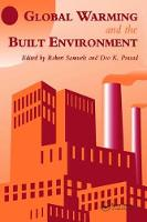 Global Warming and the Built Environment by D.K. Prasad