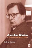 Jean-Luc Marion A Theo-logical Introduction by Robyn Horner