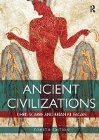 Ancient Civilizations by Brian M. Fagan