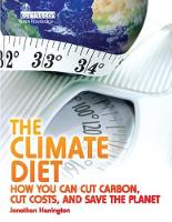 The Climate Diet How You Can Cut Carbon, Cut Costs, and Save the Planet by Jonathan Harrington