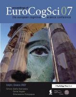 Proceedings of the European Cognitive Science Conference 2007 by Stella Vosniadou