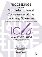 Embracing Diversity in the Learning Sciences Proceedings of the Sixth International Conference of the Learning Sciences by Yasmin B. Kafai