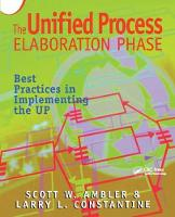 The Unified Process Elaboration Phase Best Practices in Implementing the UP by Scott W. Ambler