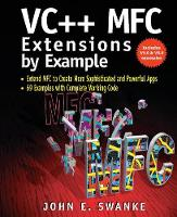 VC++ MFC Extensions by Example by John E. Swanke