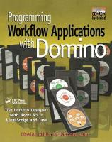 Programming Workflow Applications with Domino by Daniel T. Giblin