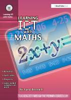 Learning ICT with Maths by Richard Bennett