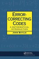 Error Correcting Codes A Mathematical Introduction by D.J. Baylis