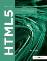 HTML5 Designing Rich Internet Applications by Matthew David