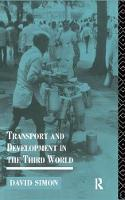 Transport and Development in the Third World by David Simon