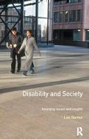 Disability and Society Emerging Issues and Insights by Len Barton