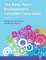 The Early Years Professional's Complete Companion by Pam Jarvis