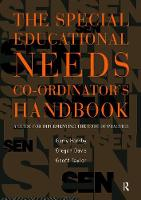 The Special Educational Needs Co-ordinator's Handbook A Guide for Implementing the Code of Practice by Gregan Davies