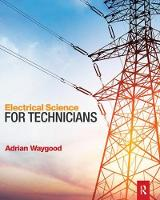 Electrical Science for Technicians by Adrian Waygood